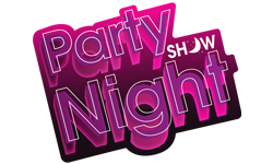 Party Night Show
